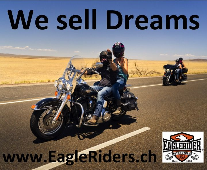 Eagleriders Switzerland We sell Dreams